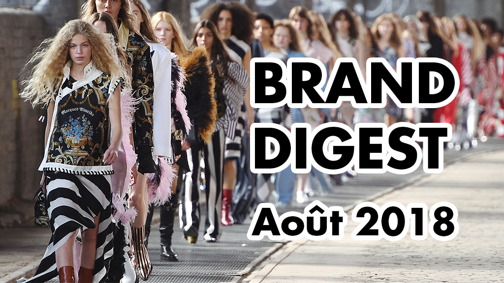Brand Digest Aout : Best of des marques et du Naming