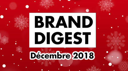 Brand Digest Décembre : Best of des marques et du Naming